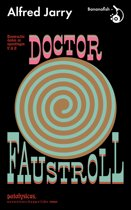 Roemruchtige daden en opvattingen van Doctor Faustroll