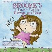 Brooke's I Didn't Do It! Hiccum-ups Day