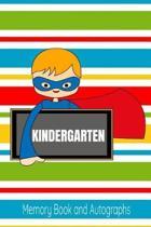 Kindergarten Memory Book and Autographs