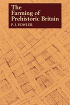 The Farming of Prehistoric Britain