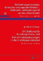 Dritthaftung Fuer Kunstexpertisen Und Aufnahmebestaetigungen in Den Catalogue Raisonne