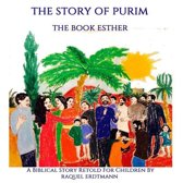 The Story of Purim. the Book Esther