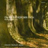 An Overgrown Path - Richard Saxel, Piano