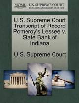 U.S. Supreme Court Transcript of Record Pomeroy's Lessee V. State Bank of Indiana