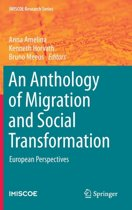 An Anthology of Migration and Social Transformation