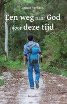 Een weg naar God in deze tijd