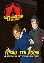 Superhelden uit de kerk 2 - Corrie ten Boom