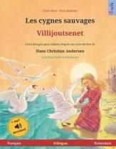 Les cygnes sauvages - Villijoutsenet (fran�ais - finlandais): Livre bilingue pour enfants d'apr�s un conte de f�es de Hans Christian Andersen, avec li