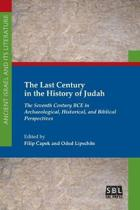 The Last Century in the History of Judah