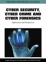 Cyber Security, Cyber Crime and Cyber Forensics