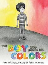 The Boy Who Found His Colors