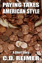 Paying Taxes, American Style (Short Story)