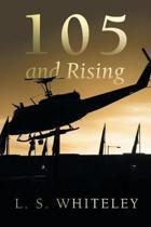 105 and Rising