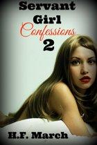 Servant Girl Confessions II