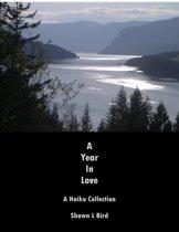 A Year in Love: A Haiku Collection
