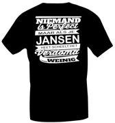 T-shirt  niemand is perfect maar als je Jansen heet scheelt het verdomd weinig. Maat XL