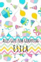 Alles Gute zum Geburtstag Esila
