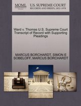Ward V. Thomas U.S. Supreme Court Transcript of Record with Supporting Pleadings