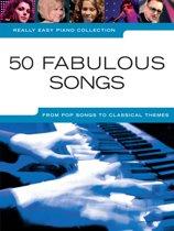 Really Easy Piano: 50 Fabulous Songs