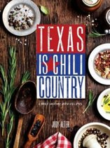 Texas is Chili Country