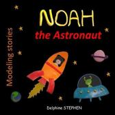 Noah the Astronaut