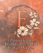 E: Personalized Monthly Household Budget Planner: Keep Track of an Entire Year and Improve Your Finances with this Direct