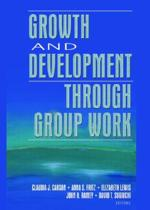 Growth and Development Through Group Work