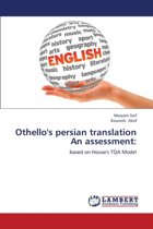 Othello's Persian Translation an Assessment