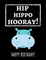 Hip Hippo Hooray!: Cute College Ruled Hippo Notebook / Journal / Notepad, Gifts For Hippo Lovers, Perfect For School