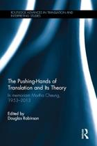 The Pushing-Hands of Translation and its Theory