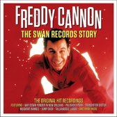 Freddy Cannon - Swan Records Story