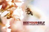 Premium Aluminium - Foto op aluminium - Tekst: Bee yourself because everyone else is taken(40 x 60cm)