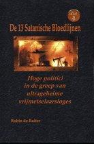 De 13 Satanische Bloedlijnen DEEL 4 : Hoge politici in de greep van ultrageheime vrijmetselaarsloges