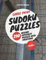 Large Print Sudoku Puzzles - 200 Medium Difficulty Puzzles with Solutions - Volume 1: Puzzle Lovers Gifts