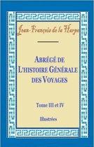 Abrégé de l'histoire générale des voyages Tome III et IV