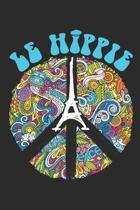 Le Hippie: Hippie Journal, Blank Paperback Notebook, 150 pages, college ruled