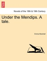 Under the Mendips. a Tale.