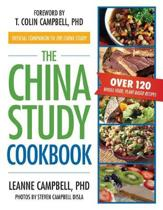 Boek cover The China Study Cookbook van Leanne Campbell (Paperback)