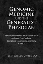 Genomic Medicine And The Generalist Physician