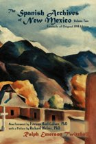 The Spanish Archives of New Mexico, Volume Two (Softcover)