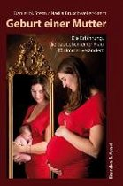 Geburt einer Mutter