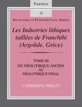 Les Industries lithiques taillées de Franchthi (Argolide, Grèce), Volume 3