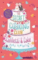 The Secret Cooking Club 2: Confetti & Cake