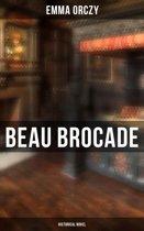 Beau Brocade: Historical Novel