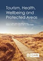Tourism, Health, Wellbeing and Protected Areas