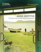 EXPLORATIONS ANNIE GRIFFITHS STUDENT'S ACTIVITY BOOKLET