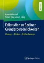 Fallstudien zu Berliner Gründerpersönlichkeiten