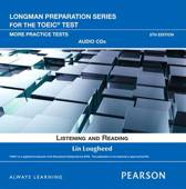 Longman Preparation Series for the TOEIC Test: Listening and Reading More Practice AudioCD