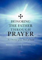 Honoring the Father Through Prayer