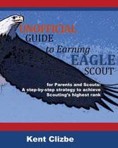 Unofficial Guide to Earning Eagle Scout